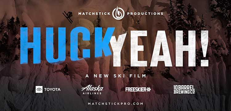 "Cover image for Matchstick Productions new film ""Huck Yeah""!"