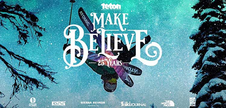 Cover image for Teton Gravity Research's new film Make Believe.